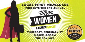 Local First Milwaukee, When Women Lead